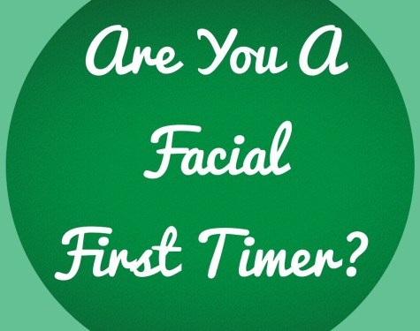 Are you a facial first timer?